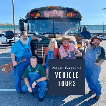Vehicle Tours in Pigeon Forge